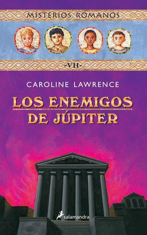 LOS ENEMIGOS DE JUPITER MISTERIOS ROMANOS VII