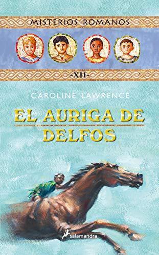 EL AURIGA DE DELFOS MISTERIOS ROMANOS XII