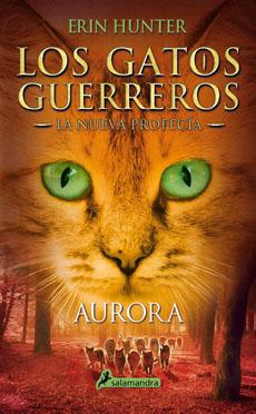 LOS GATOS GUERREROS LA NUEVA PROFECIA 3 AURORA