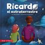 RICARDO EL EXTRATERRESTRE