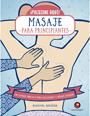 PRESIONE AQUI MASAJE PARA PRINCIPIANTES