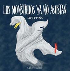 LOS MONSTRUOS YA NO ASUSTAN