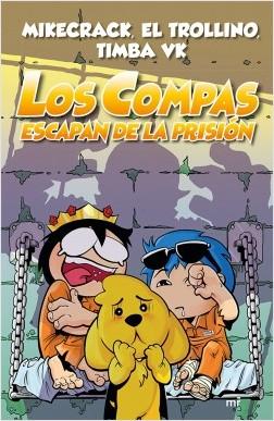 LOS COMPAS 2 ESCAPAN DE LA PRISION