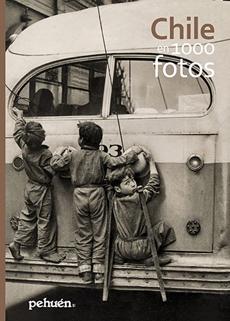 CHILE EN 1000 FOTOS