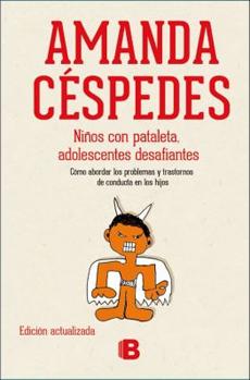 NIÑOS CON PATALETA ADOLESCENTES DESAFIANTES