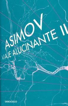 VIAJE ALUCINANTE 2