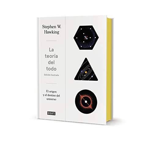 LA TEORIA DEL TODO EDICION ILUSTRADA
