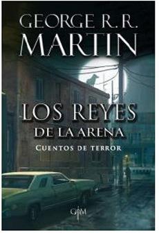 LOS REYES DE LA ARENA CUENTOS DE TERROR