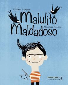 MALULITO MALDADOSO