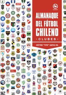 ALMANAQUE DEL FUTBOL CHILENO CLUBES