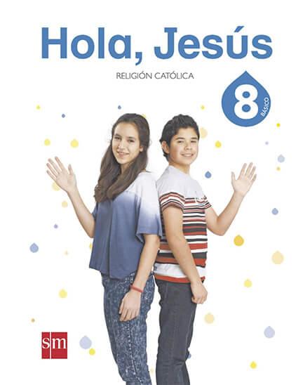 RELIGION 8 BASICO HOLA JESUS