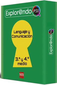 LENGUAJE 3 Y 4 MEDIO Explorand@PSU