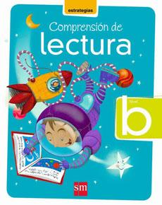 ESTRATEGIAS DE COMPRENSIÓN DE LECTURA NIVEL B