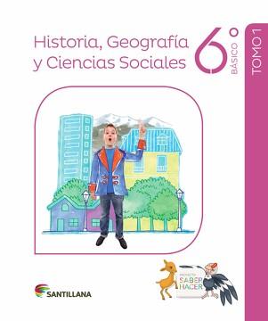 PACK HISTORIA GEOGRAFÍA Y CIENCIAS SOCIALES 6° SABER HACER