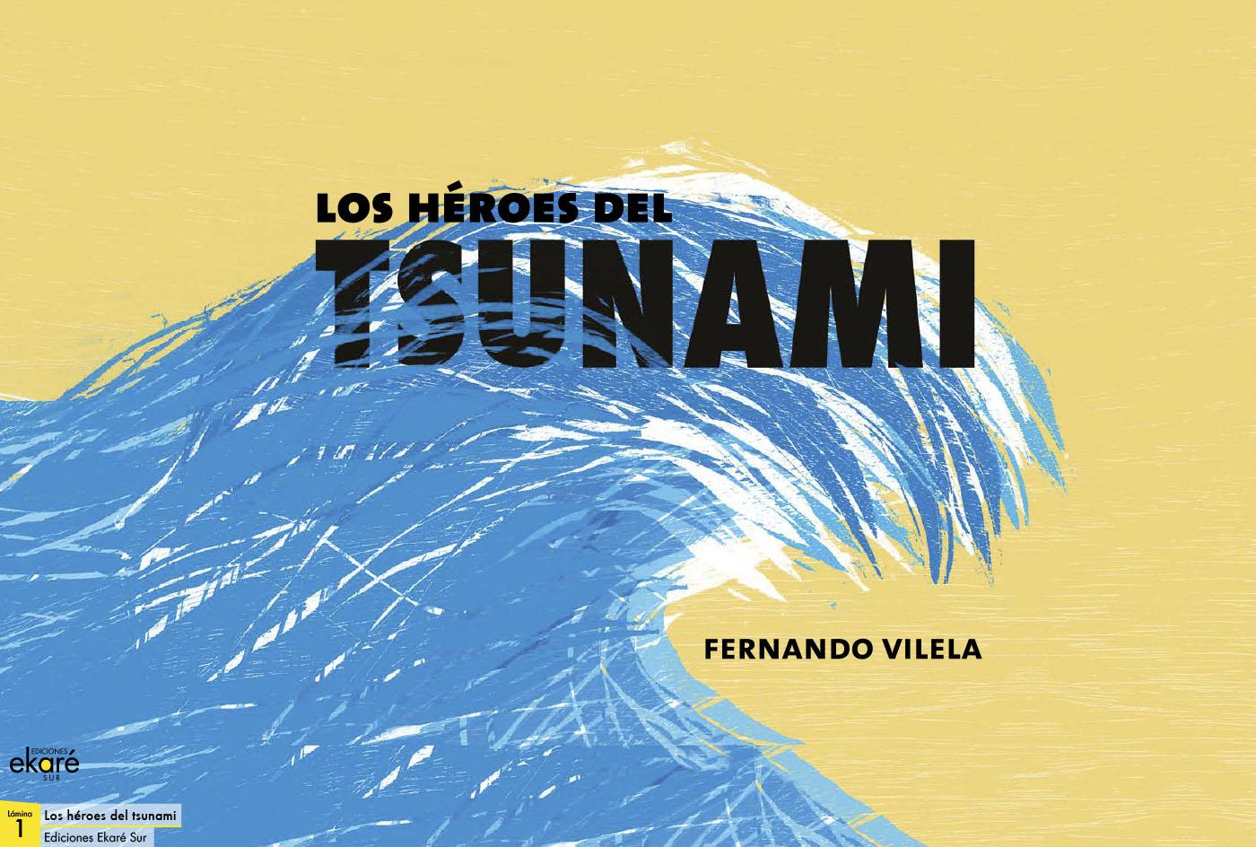 LAMINAS LOS HEROES DEL TSUNAMI