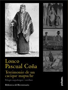 LONCO PASCUAL COÑA TESTIMONIO DE UN CACIQUE MAPUCHE