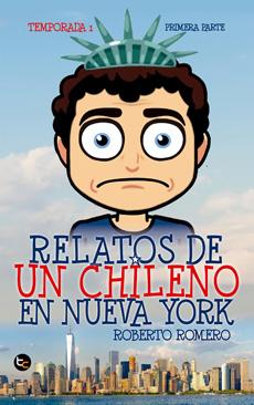 RELATOS DE UN CHILENO EN NUEVA YORK
