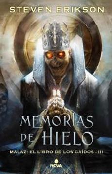 MEMORIAS DE HIELO (MALAZ LIBRO DE LOS CAÍDOS 3)
