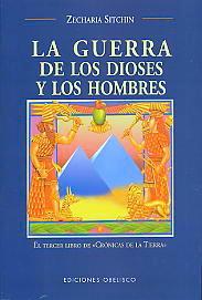 LA GUERRA DE LOS DIOSES Y LOS HOMBRES