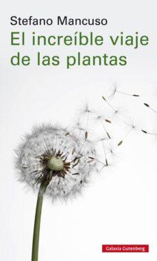 EL INCREIBLE VIAJE DE LAS PLANTAS