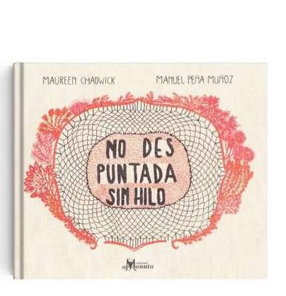 NO DES PUNTADA SIN HILO