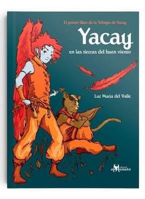 YACAY 1 EN LAS TIERRAS DEL BUEN VIENTO