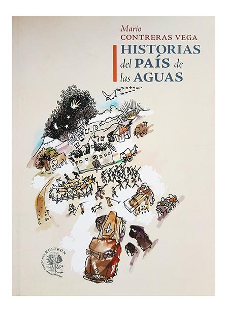 HISTORIAS DEL PAIS DE LAS AGUAS