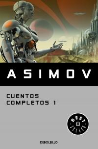 CUENTOS COMPLETOS 1 ASIMOV