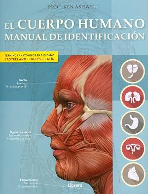 EL CUERPO HUMANO MANUAL DE IDENTIFICACION