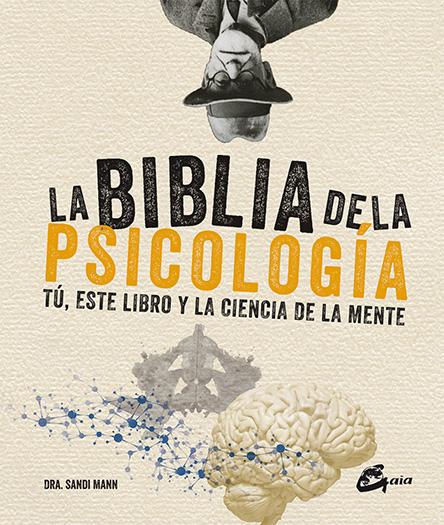 LA BIBLIA DE LA PSICOLOGIA