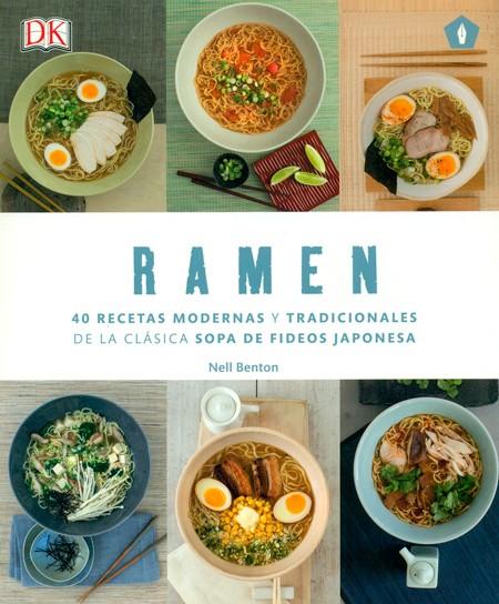 RAMEN 40 RECETAS MODERNAS Y TRADICIONALES