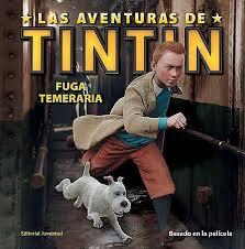 LAS AVENTURAS DE TINTIN FUGA TEMERARIA (LAS AVENTURAS DE TINTIN)