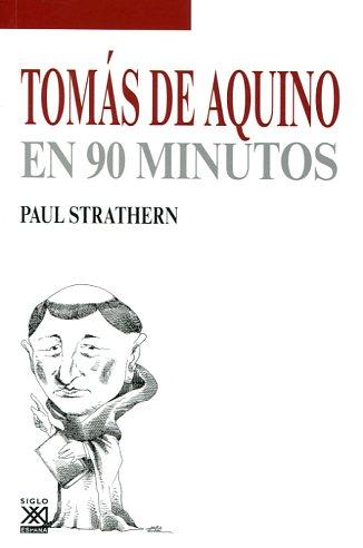 TOMAS DE AQUINO EN 90 MINUTOS