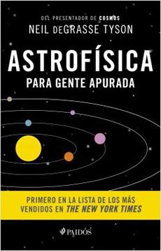 ASTROFISICA PARA GENTE APURADA