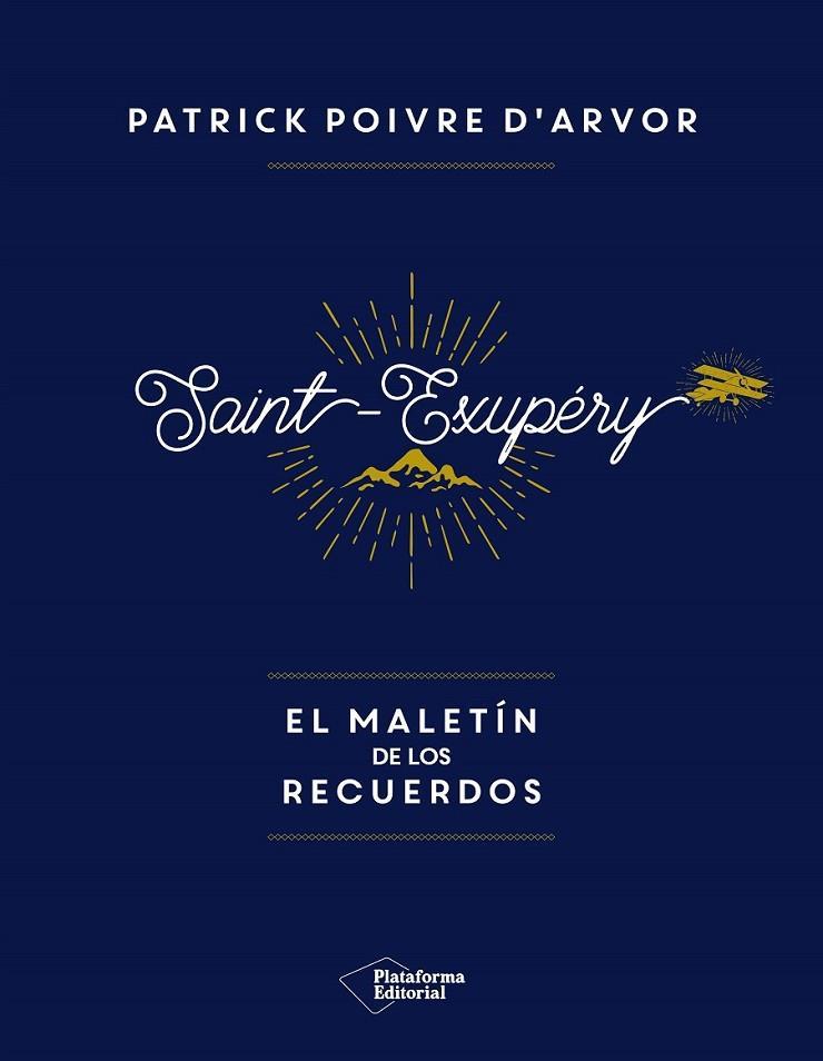 SAINT EXUPERY EL MALETIN DE LOS RECUERDOS