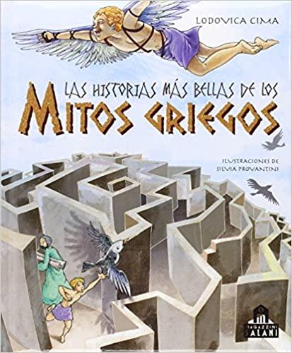 LAS HISTORIAS MAS BELLAS DE LOS MITOS GRIEGOS