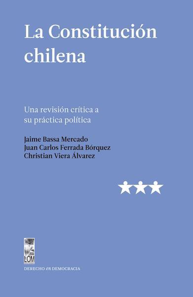 LA CONSTITUCION CHILENA