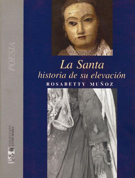 LA SANTA: HISTORIA DE SU ELEVACIÓN