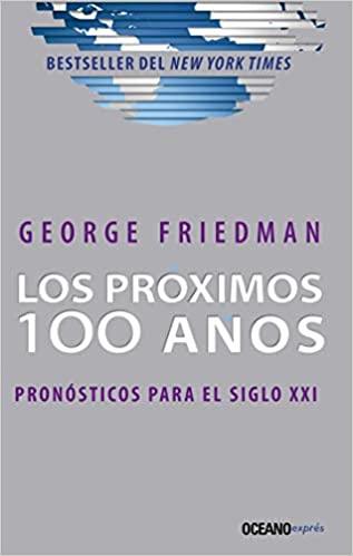 LOS PROXIMOS 100 AÑOS
