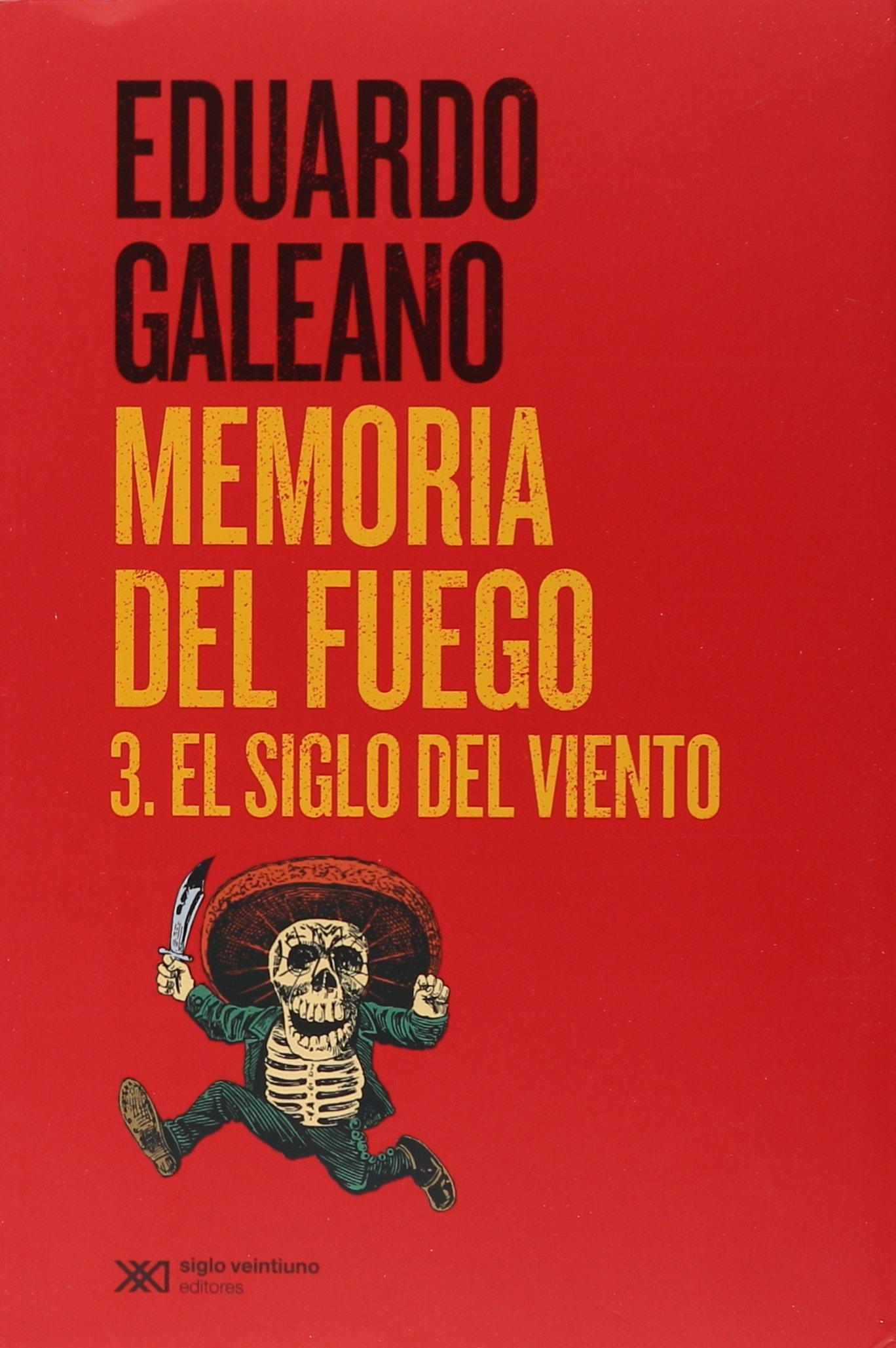 Memoria Del Fuego 3, El Siglo Del Viento