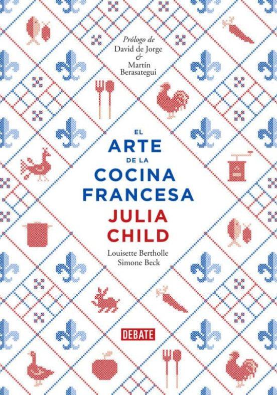 EL ARTE DE LA COCINA FRANCESA VOL 1