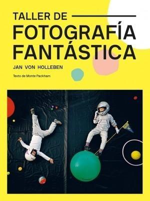 TALLER DE FOTOGRAFIA FANTASTICA