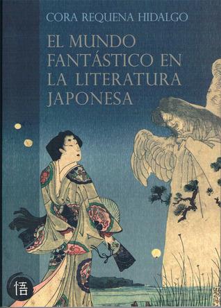 EL MUNDO FANTASTICO EN LA LITERATURA JAPONESA