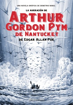 LA NARRACION DE ARTHUR GORDON PYM DE NANTUCKET