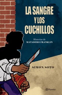 LA SANGRE Y LOS CUCHILLOS