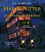 HARRY POTTER 3 Y EL PRISIONERO DE AZKABAN ILUSTRADO TD