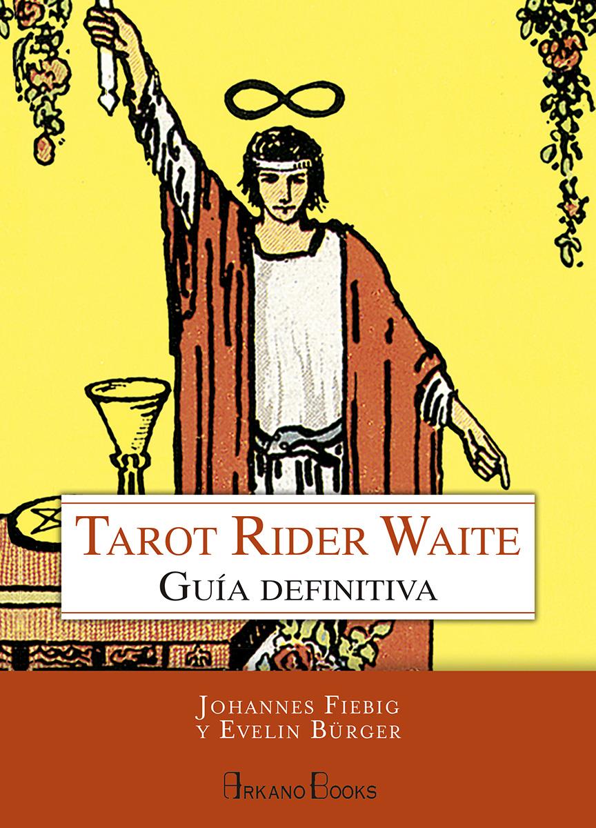 TAROT RIDER WAITE GUIA DEFINITIVA