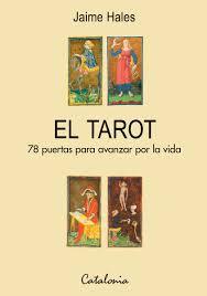 EL TAROT 78 PUERTAS PARA AVANZAR POR LA VIDA