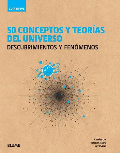 50 CONCEPTOS Y TEORIAS DEL UNIVERSO