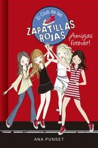 AMIGAS FOREVER EL CLUB DE LAS ZAPATILLAS ROJAS 2